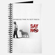 Ignorance took my best friend Journal