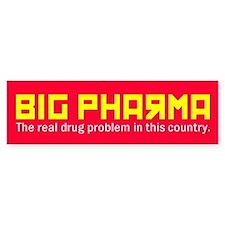BIG PHARMA Bumper Bumper Sticker