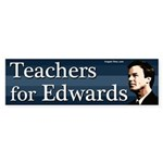 Teachers for Edwards bumper sticker