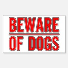 Beware of Dogs(White) Rectangle Decal