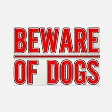 Beware of Dogs(White) Rectangle Magnet