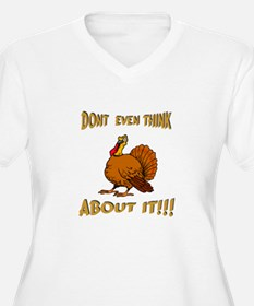 dont even think about it happ T-Shirt