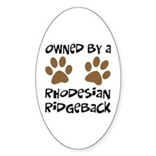 Owned By A Rhodesian... Oval Decal