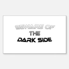 BEWARE OF THE DARK SIDE Rectangle Decal