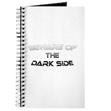 BEWARE OF THE DARK SIDE Journal
