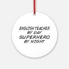 English Teacher Superhero Ornament (Round)