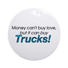 Money & Trucks Ornament (Round)