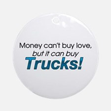 Money & Trucks Ornament (Round)