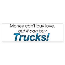 Money & Trucks Bumper Bumper Sticker