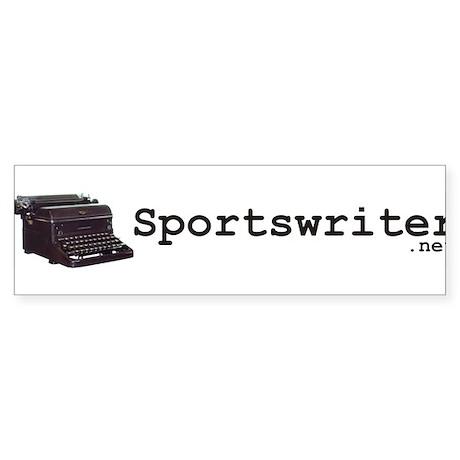 Sportswriter .net Bumper Sticker