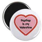 PapPap is My Valentine Magnet