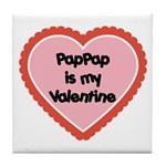 PapPap is My Valentine Tile Coaster