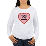 PapPap is My Valentine Women's Long Sleeve T-Shirt