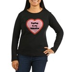 PapPap is My Valentine Women's Long Sleeve Dark T-