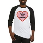 PapPap is My Valentine Baseball Jersey