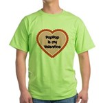 PapPap is My Valentine Green T-Shirt