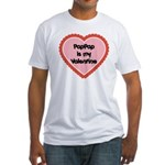 PapPap is My Valentine Fitted T-Shirt