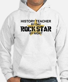 History Teacher Rock Star Hoodie
