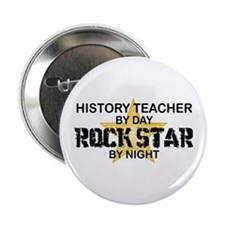 "History Teacher Rock Star 2.25"" Button"