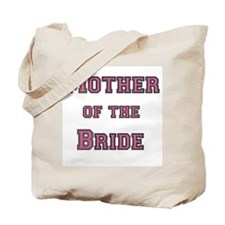 Pink Text Mother of the Bride Tote Bag