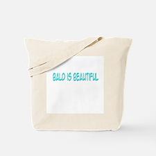 """Bald Is Beautiful"" Tote Bag"