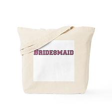 Pink Text Bridesmaid Tote Bag