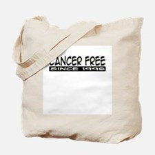 """Cancer Free Since 1996"" Tote Bag"
