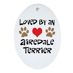 Loved By An Airedale Oval Ornament