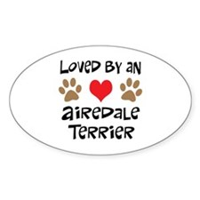 Loved By An Airedale Oval Decal