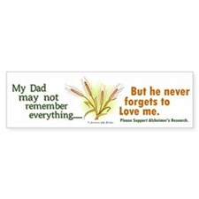 Never Forgets To Love 2 (Dad) Bumper Car Sticker