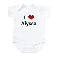 I Love Alyssa Infant Bodysuit