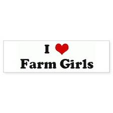 I Love Farm Girls Bumper Bumper Sticker