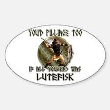 Lutefisk viking humor Oval Decal