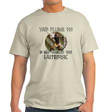 Lutefisk viking humor T-Shirt