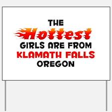 Hot Girls: Klamath Fall, OR Yard Sign