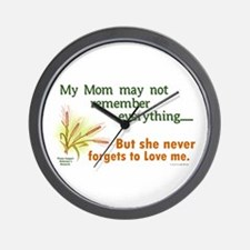 Never Forgets To Love 2 (Mom) Wall Clock