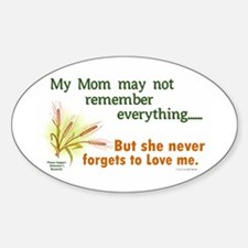 Never Forgets To Love 2 (Mom) Oval Decal