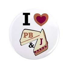 "I Love PB&J 3.5"" Button"