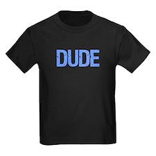 dude T