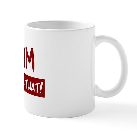 Anaheim (been there) Mug