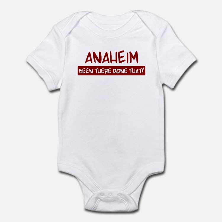 Anaheim (been there) Infant Bodysuit