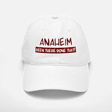 Anaheim (been there) Baseball Baseball Cap
