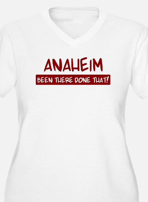 Anaheim (been there) T-Shirt