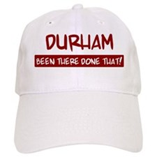 Durham (been there) Baseball Cap