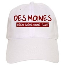Des Moines (been there) Baseball Cap
