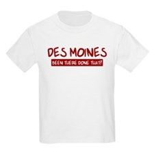 Des Moines (been there) T-Shirt