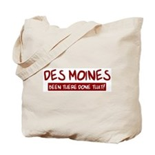 Des Moines (been there) Tote Bag