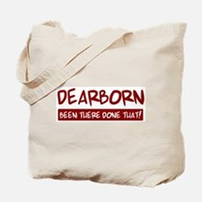 Dearborn (been there) Tote Bag