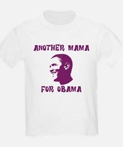 Another Mama for Obama  T-Shirt