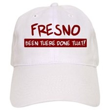 Fresno (been there) Baseball Cap